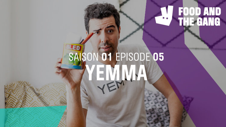 Food and the Gang : Yemma (Saison 1 Épisode 5)